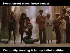 Nice move, breakdancer